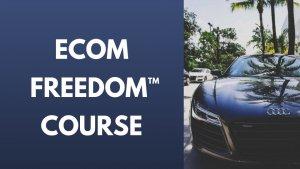 Ecom Freedom